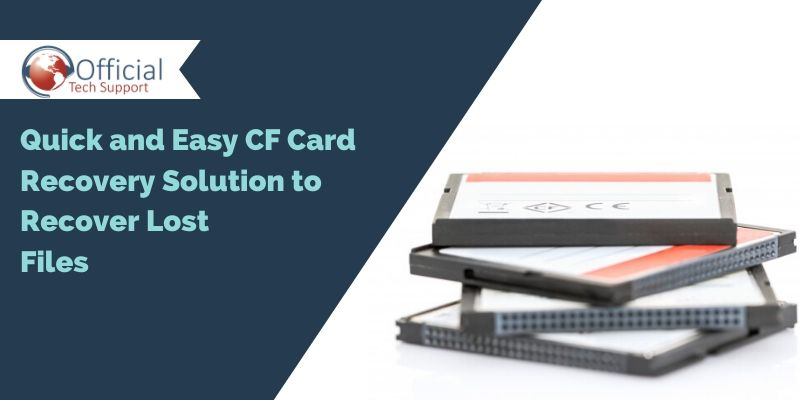 Quick and Easy CF Card Recovery Solution to Recover Lost Files