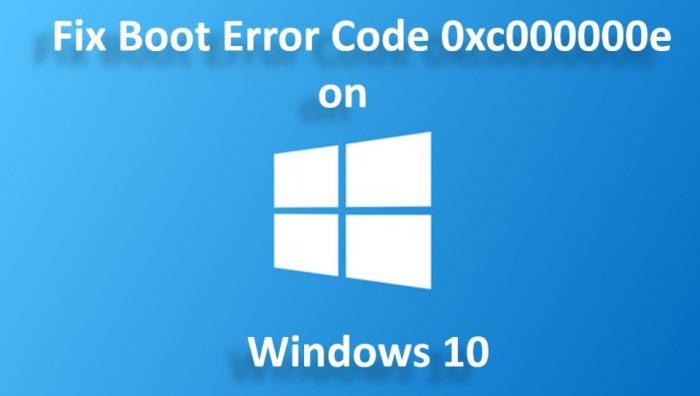 Boot Error 0xc000000e on Windows 10