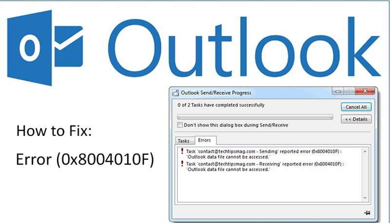 Fix Outlook Error 0x8004010F