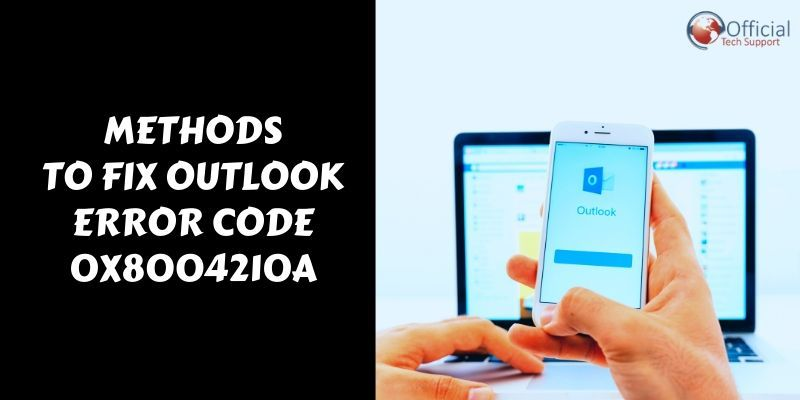 Outlook Error code 0x8004210a